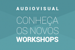Workshops de Audiovisual