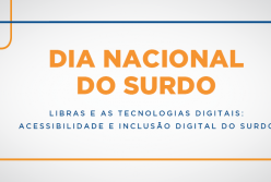 Participe do evento Libras e as Tecnologias Digitais: acessibilidade e inclusão digital do surdo